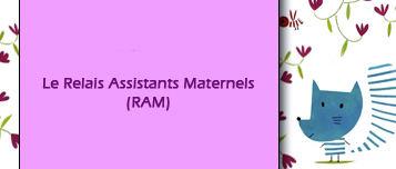 Le Relais Assistants Maternels (RAM)